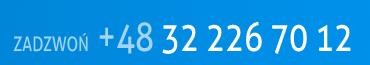 Zadzwoń +48 32 226 70 12